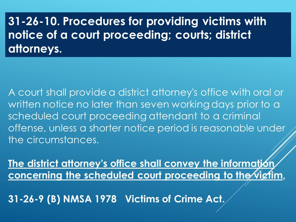 31-26-10. Procedures for providing victims with notice of a court proceeding; courts; district attorneys.