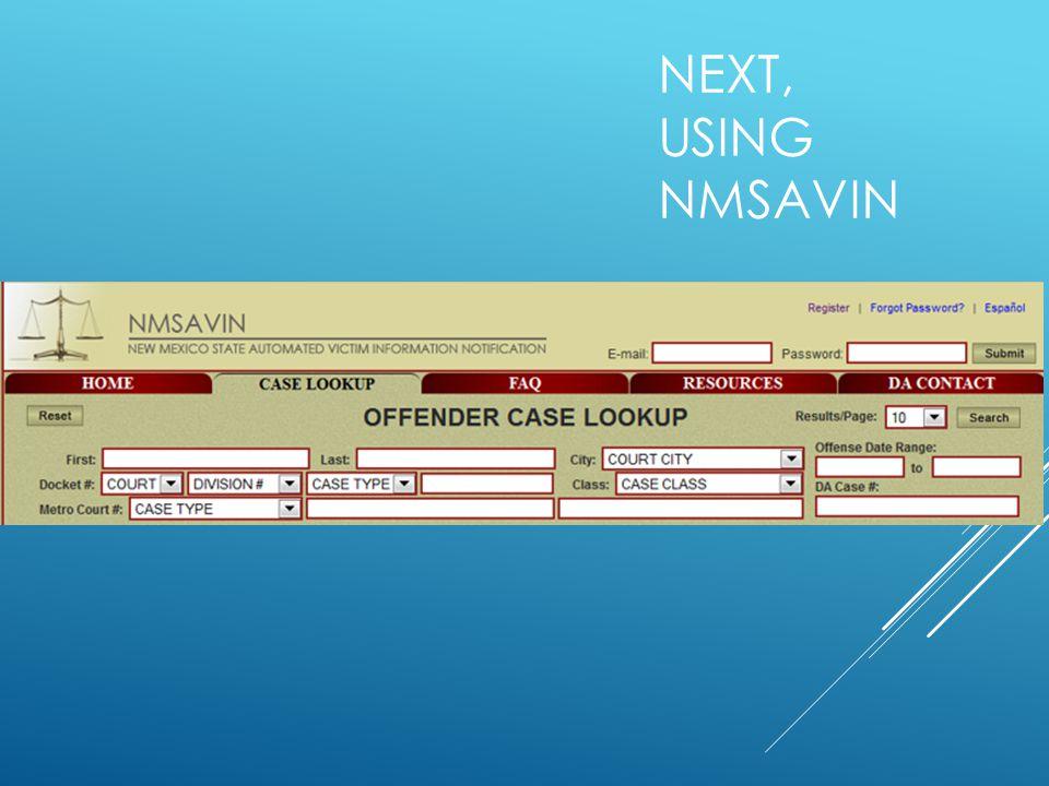 NEXT, USING NMSAVIN