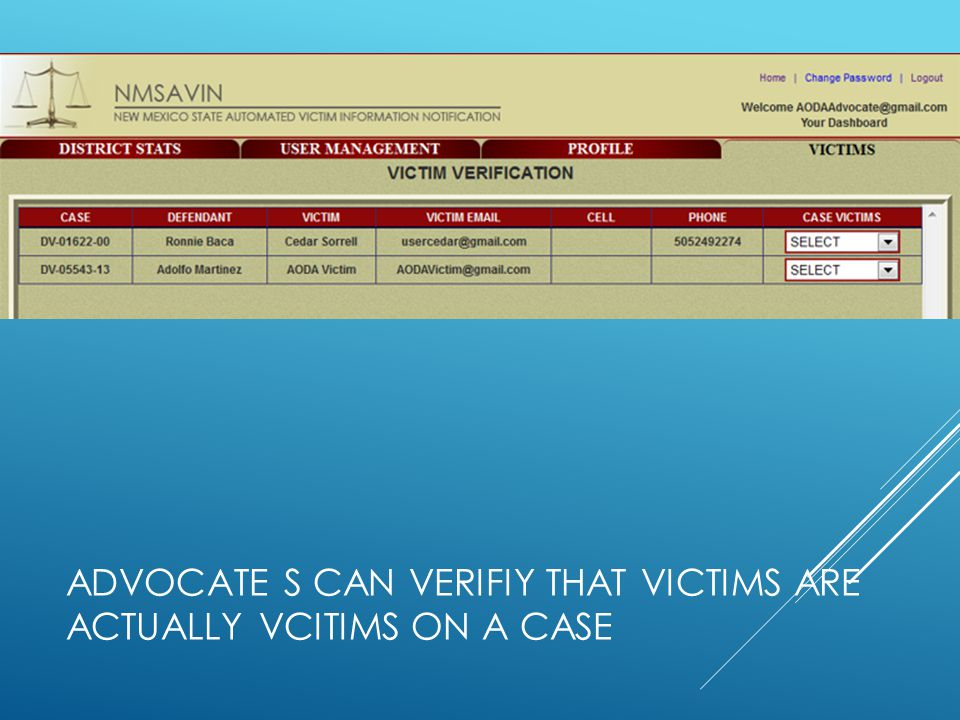 ADVOCATE s CAN VERIFIY THAT VICTIMs are ACTUALLY VCITIMS on a case