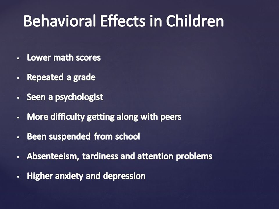 Behavioral Effects in Children