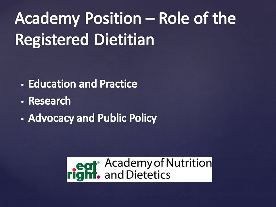 Academy Position – Role of the Registered Dietitian