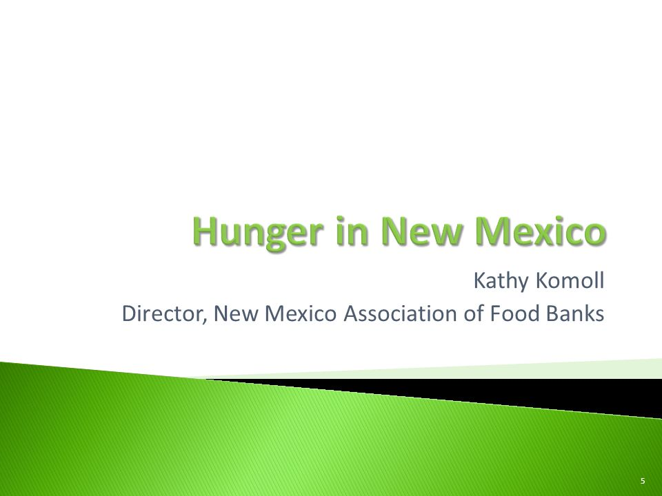 Kathy Komoll Director, New Mexico Association of Food Banks