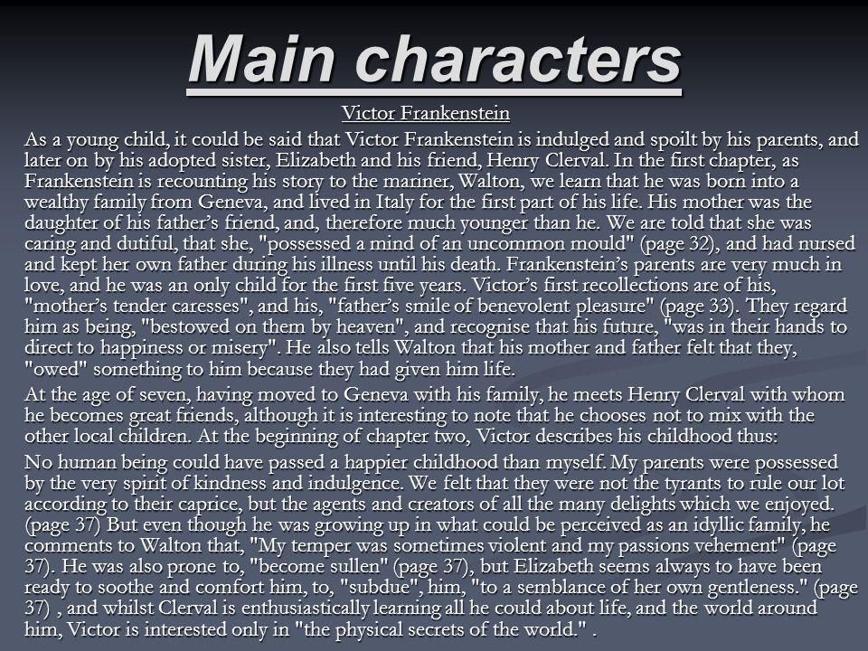 Main characters Victor Frankenstein