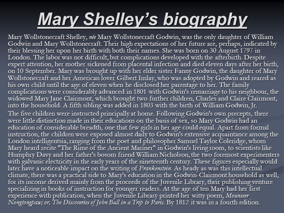 influence family mary shelley s frankenstein Struggling with themes such as family in mary shelley's frankenstein   frankenstein might seem to suggest that having a good family is the solution to  all of.