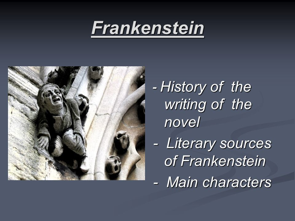 Frankenstein - History of the writing of the novel