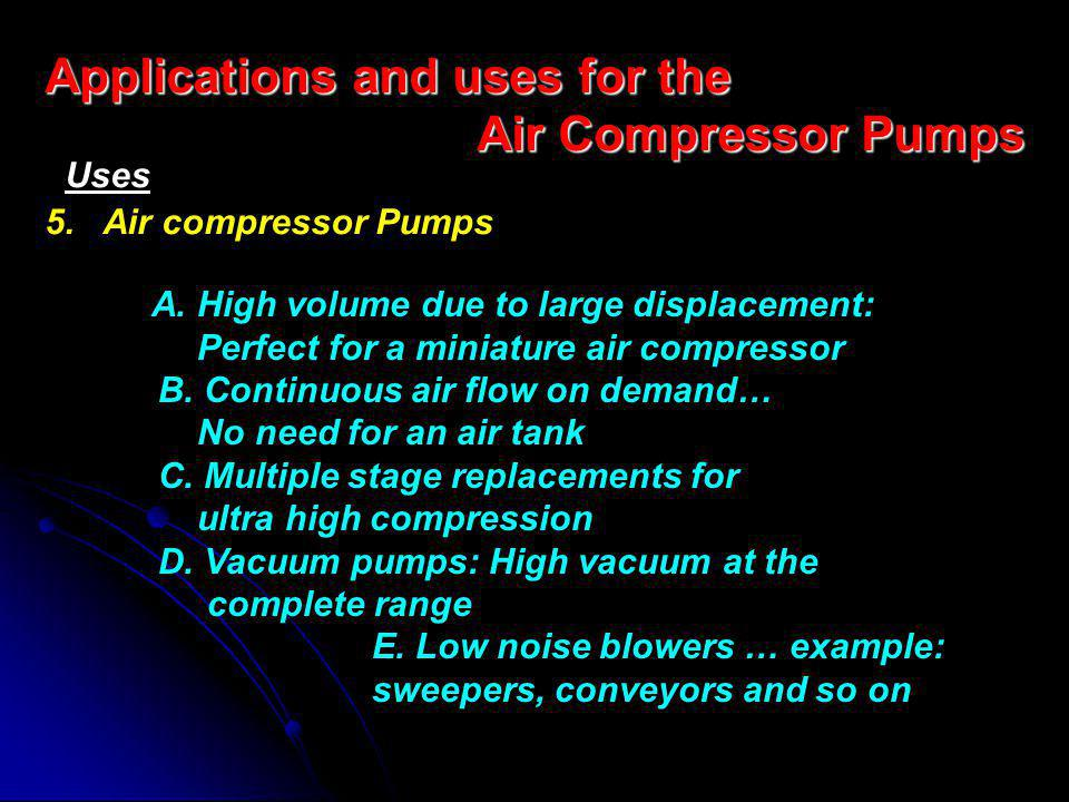 Applications and uses for the Air Compressor Pumps