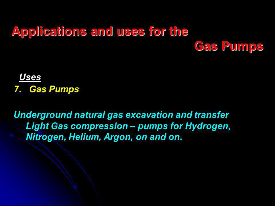 Applications and uses for the Gas Pumps