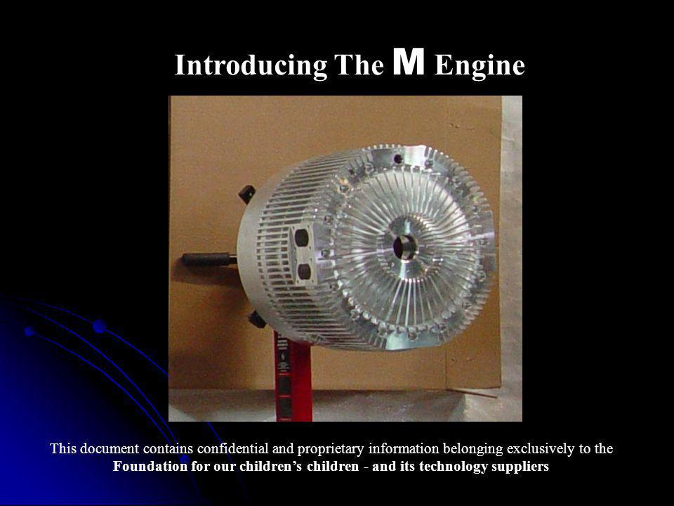 Introducing The M Engine
