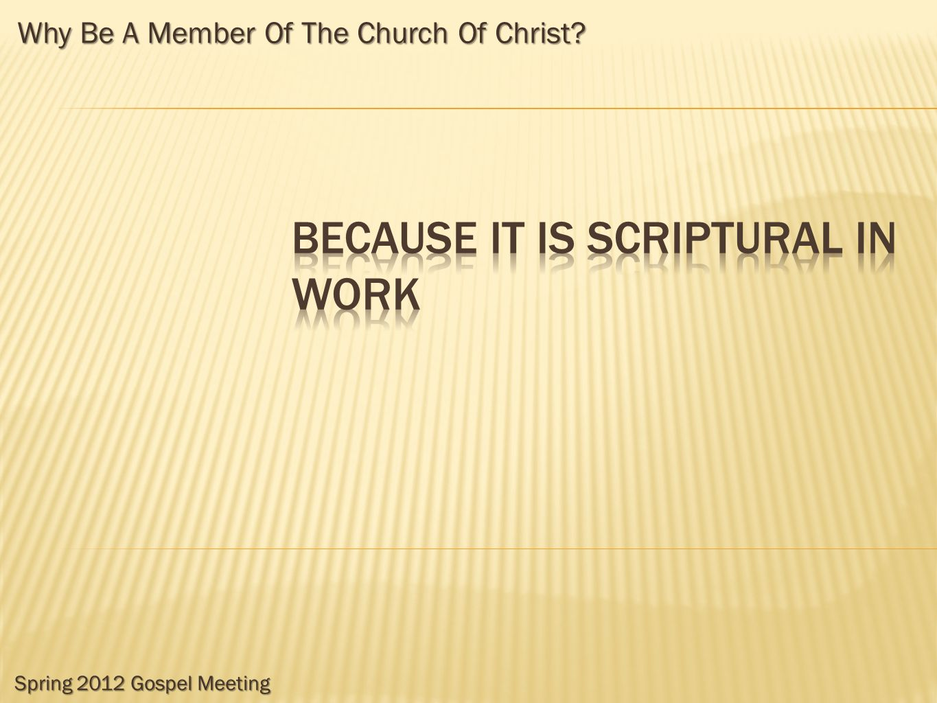 Because it is scriptural in work