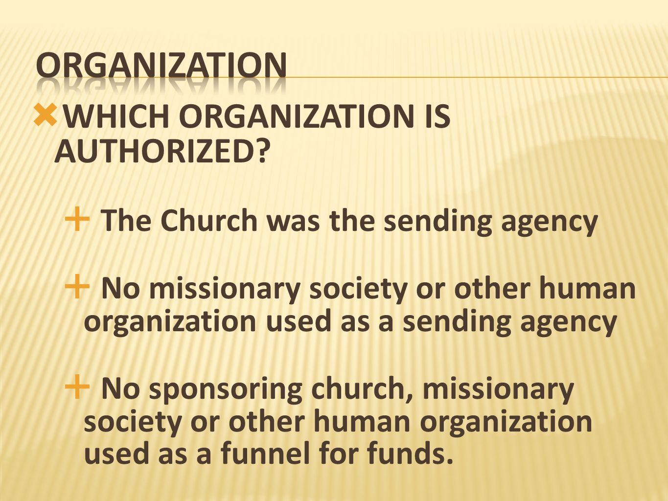 organization WHICH ORGANIZATION IS AUTHORIZED