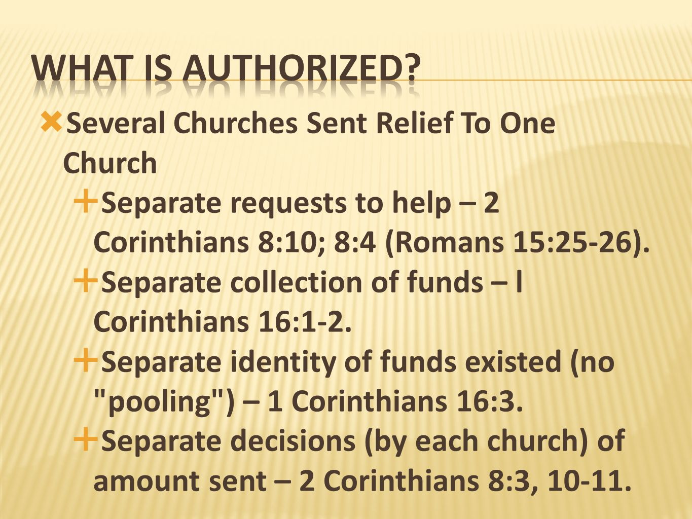 What is authorized Several Churches Sent Relief To One Church