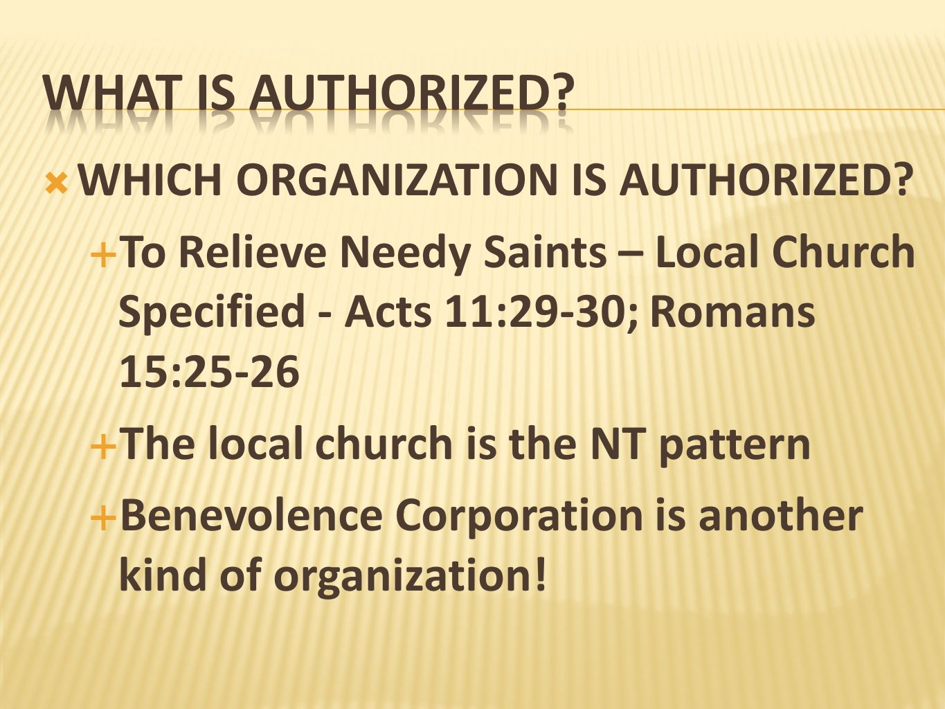 What is authorized WHICH ORGANIZATION IS AUTHORIZED