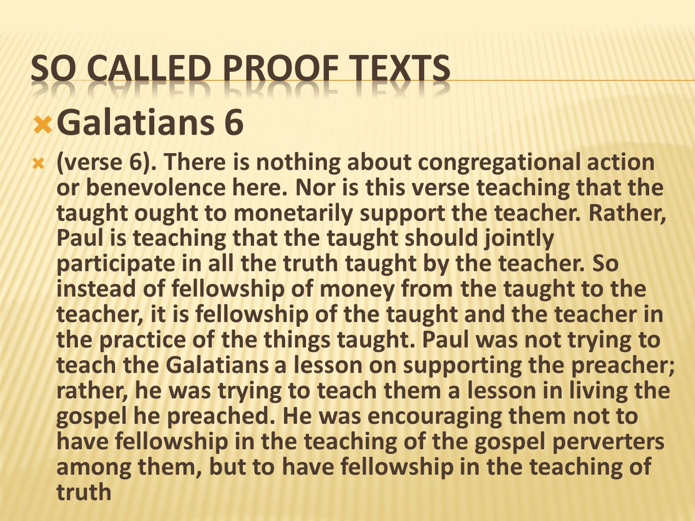 So called proof texts Galatians 6