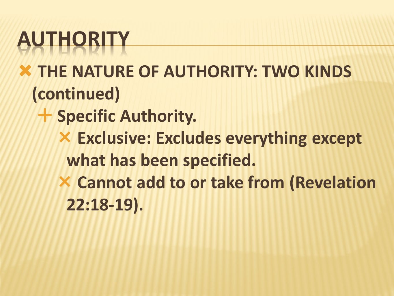 authority THE NATURE OF AUTHORITY: TWO KINDS (continued)
