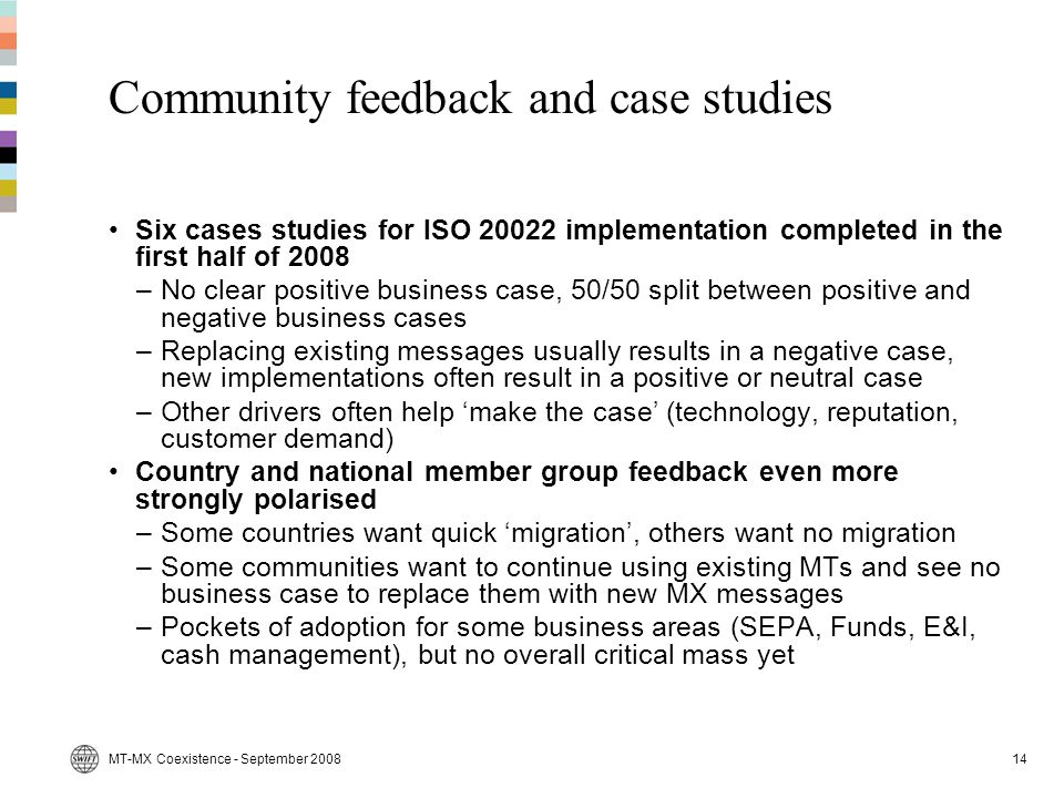 Community feedback and case studies