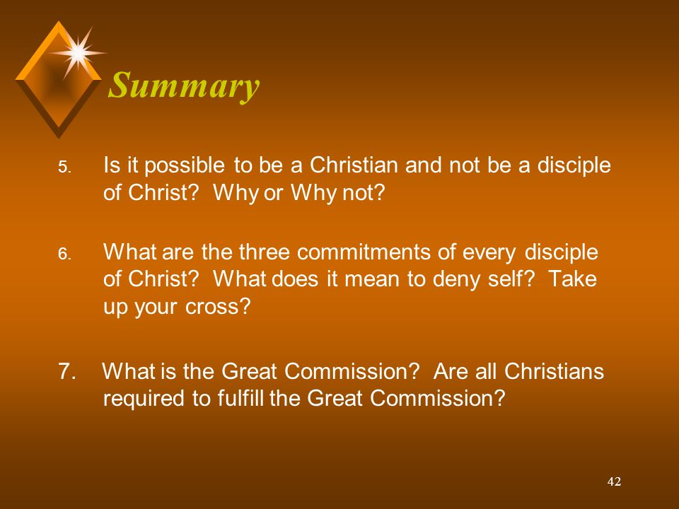 Summary Is it possible to be a Christian and not be a disciple of Christ Why or Why not
