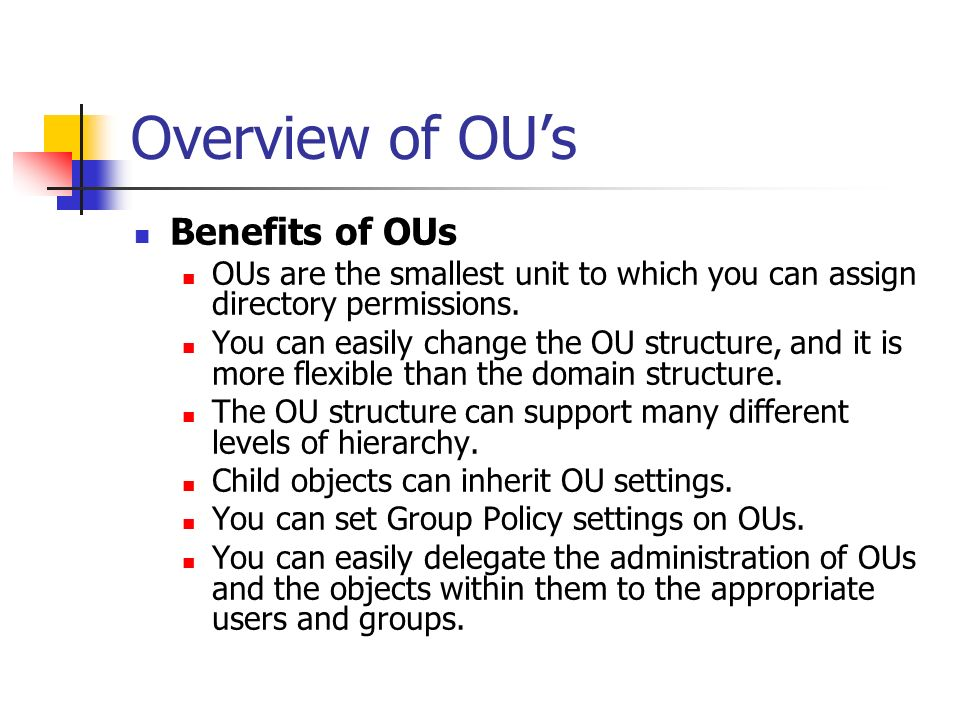 Overview of OU's Benefits of OUs