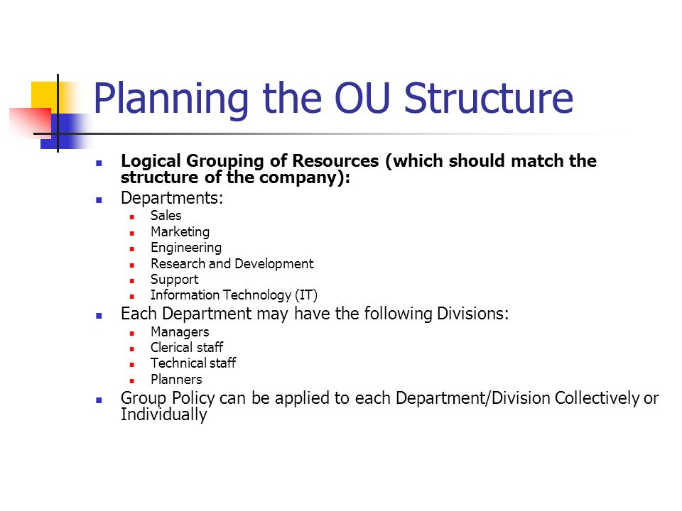 Planning the OU Structure