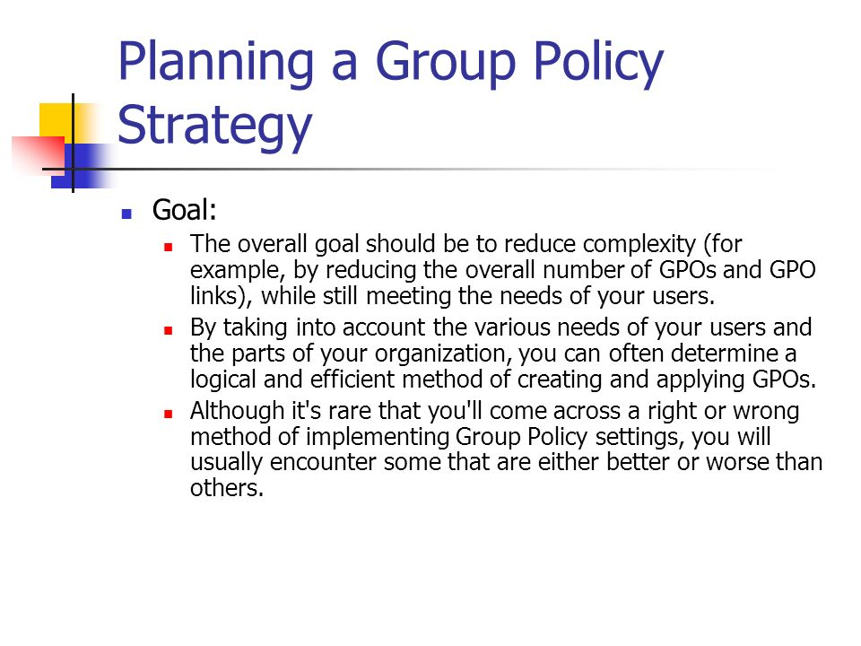 Planning a Group Policy Strategy