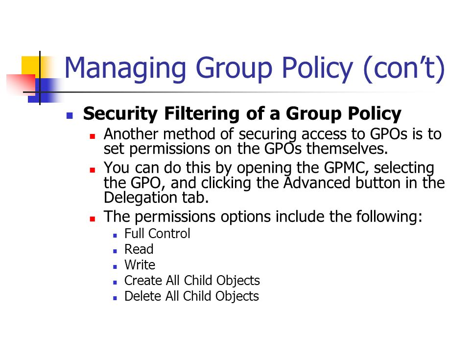 Managing Group Policy (con't)