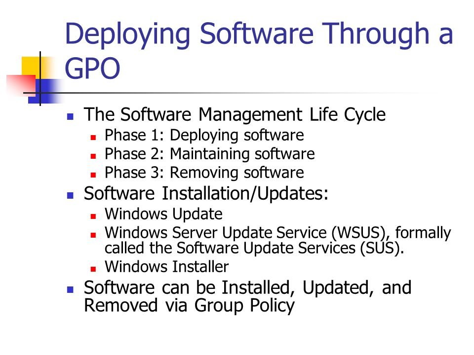 Deploying Software Through a GPO