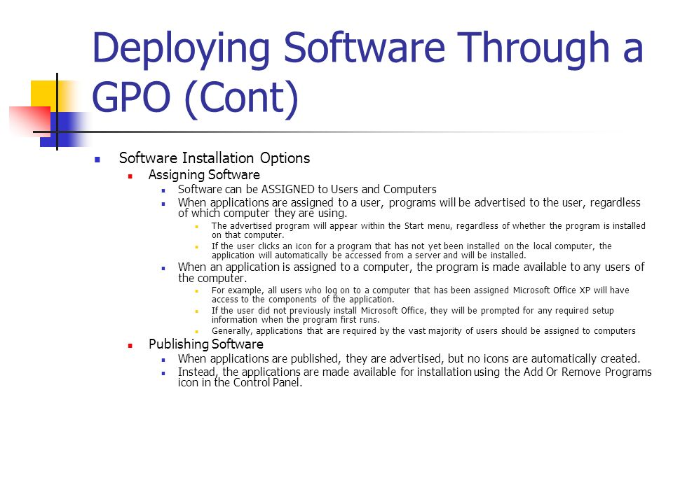 Deploying Software Through a GPO (Cont)