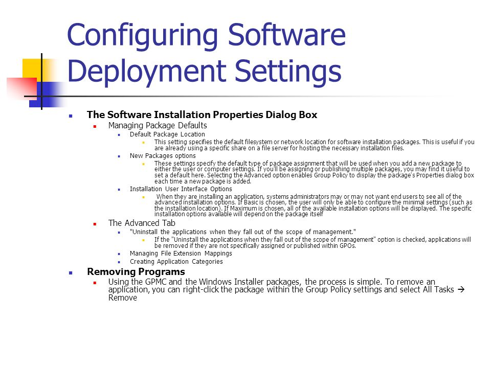 Configuring Software Deployment Settings