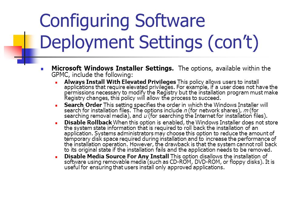 Configuring Software Deployment Settings (con't)