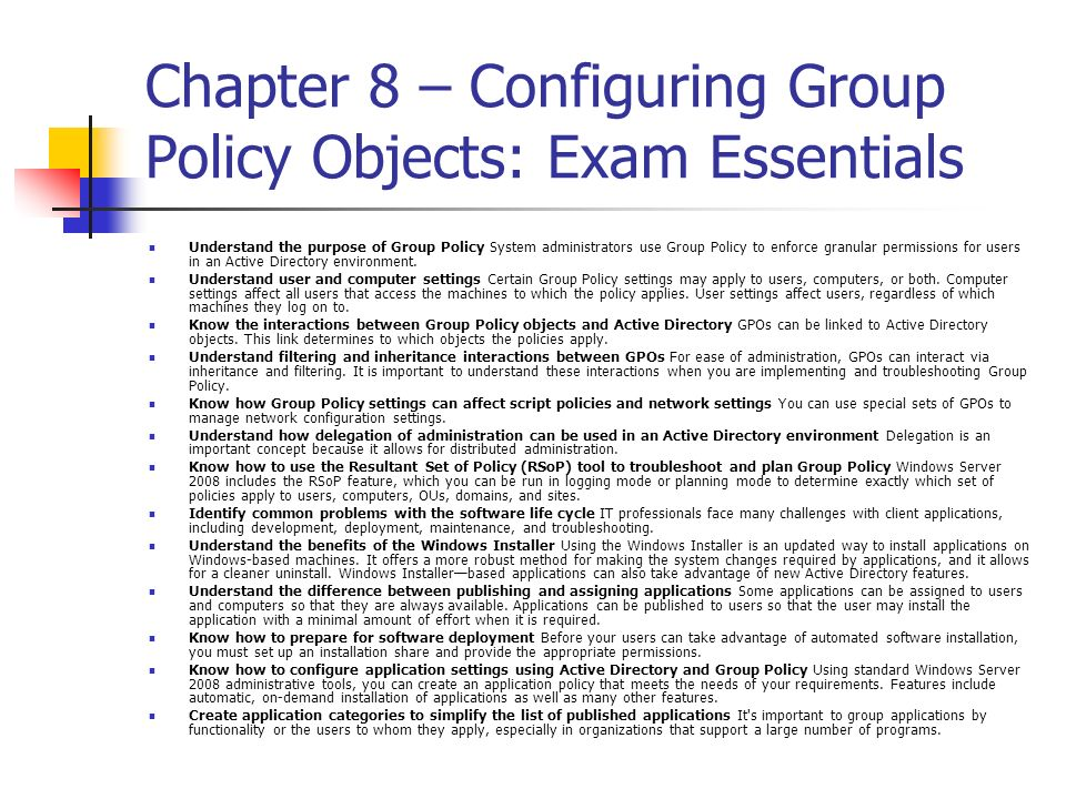 Chapter 8 – Configuring Group Policy Objects: Exam Essentials