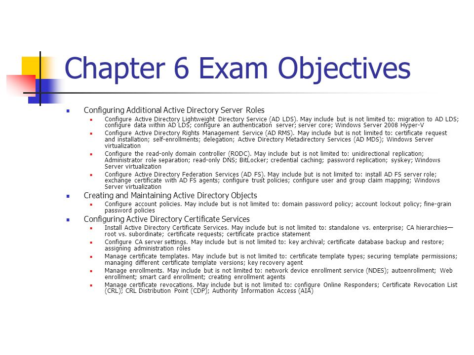 Chapter 6 Exam Objectives