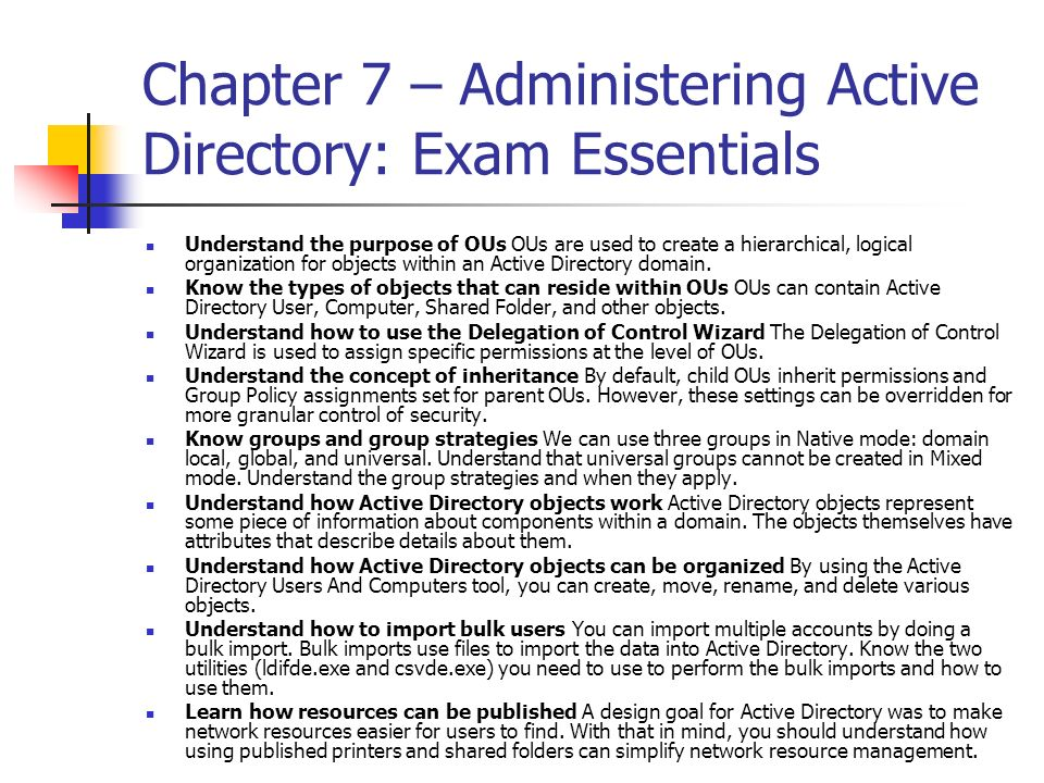 Chapter 7 – Administering Active Directory: Exam Essentials