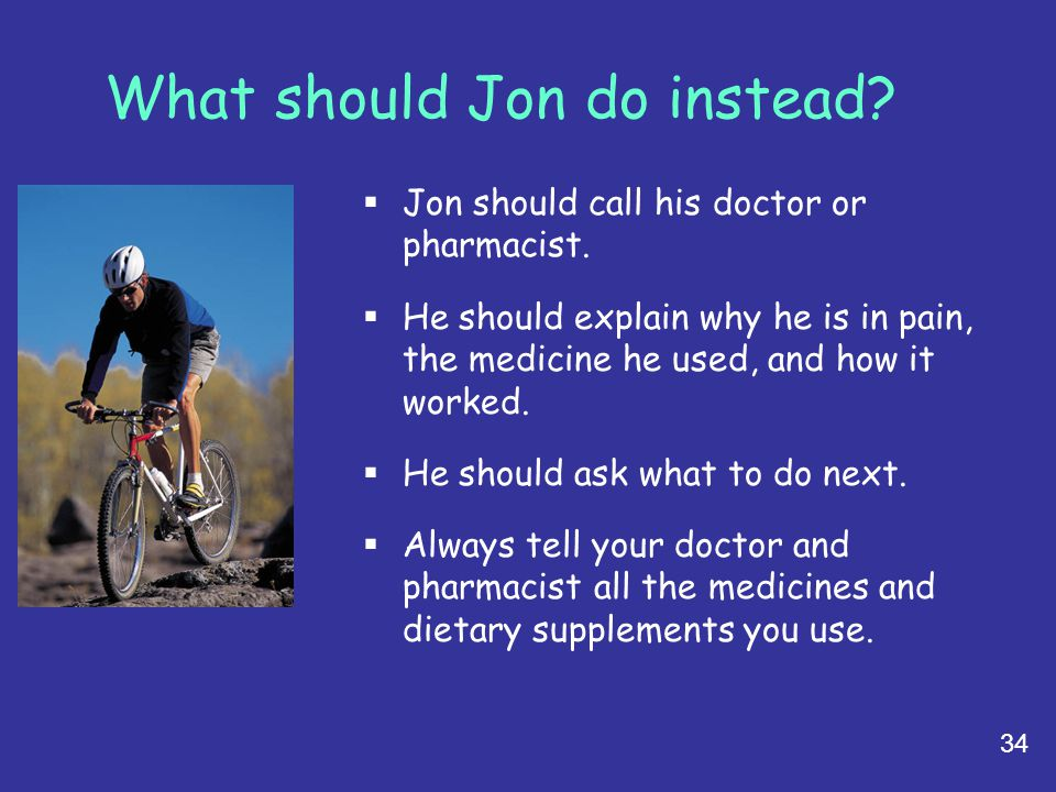 What should Jon do instead