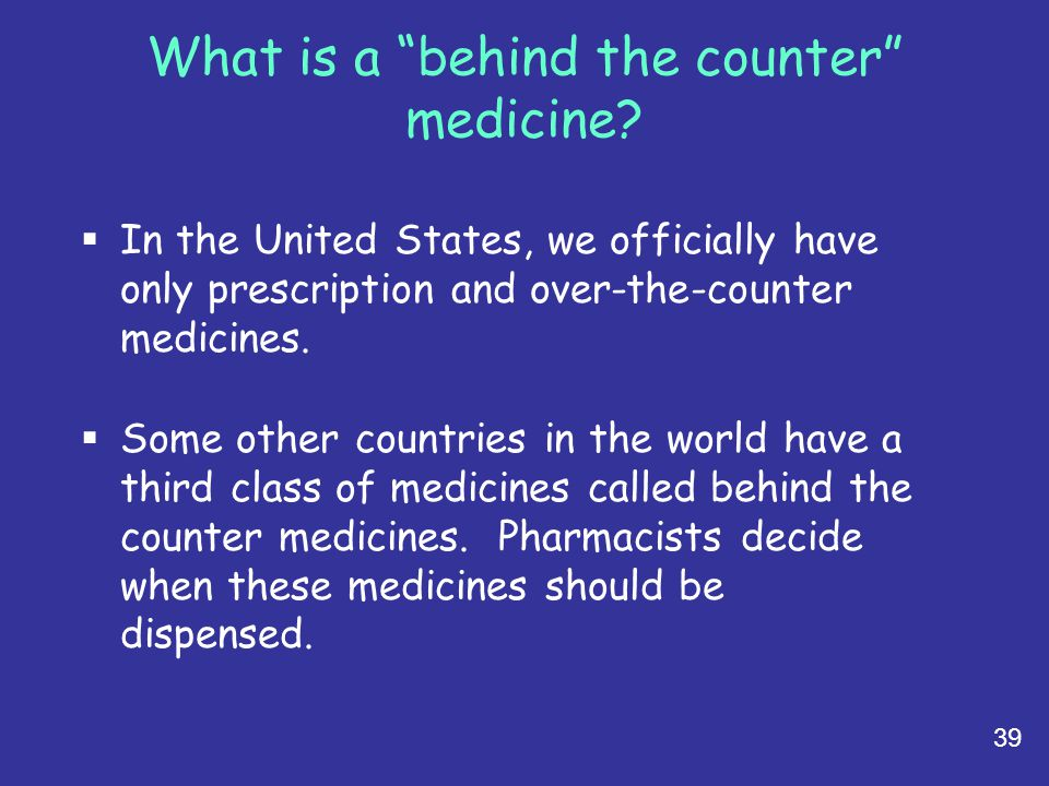 What is a behind the counter medicine