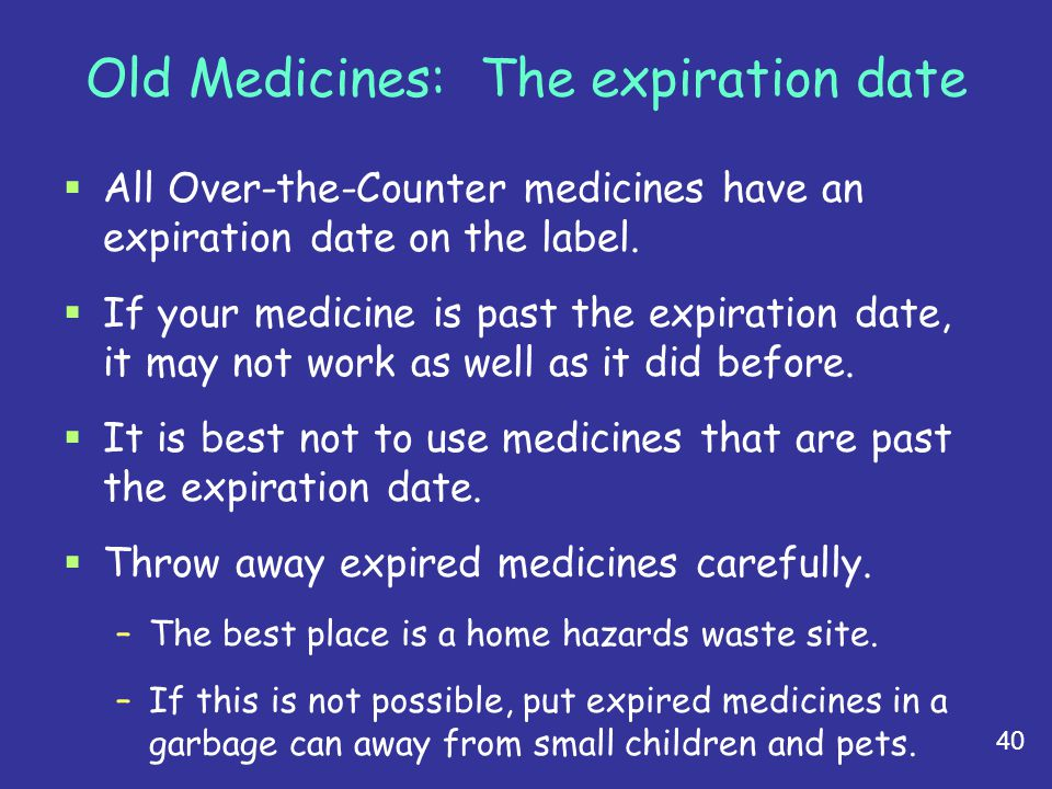 Old Medicines: The expiration date