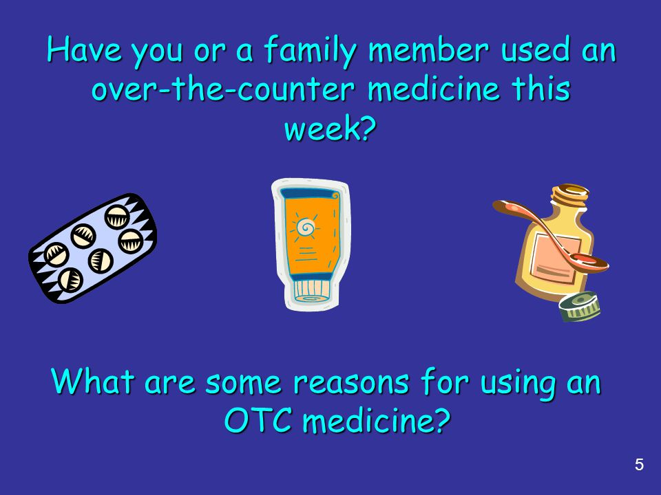 What are some reasons for using an OTC medicine