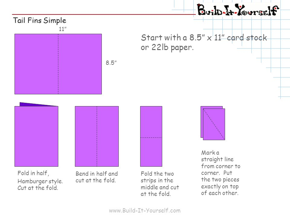 Start with a 8.5 x 11 card stock or 22lb paper.