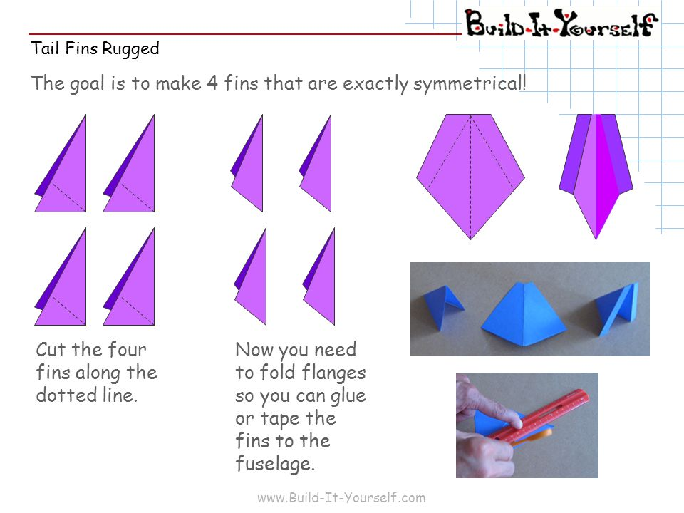 The goal is to make 4 fins that are exactly symmetrical!