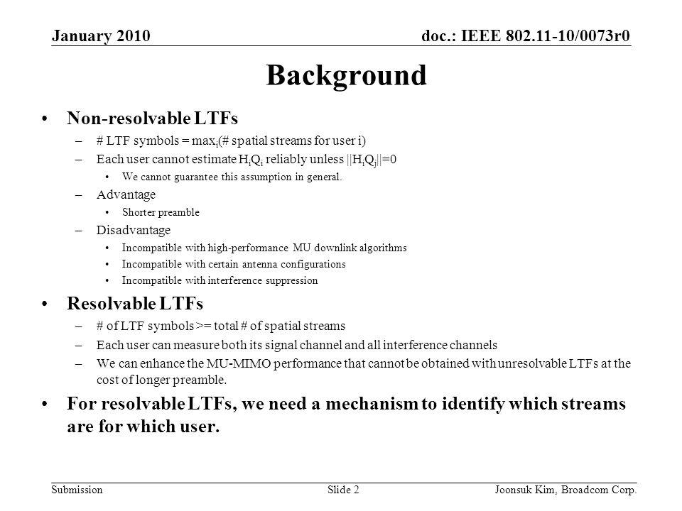Background Non-resolvable LTFs Resolvable LTFs
