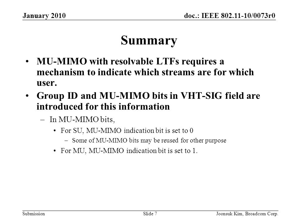 January 2010 Summary. MU-MIMO with resolvable LTFs requires a mechanism to indicate which streams are for which user.