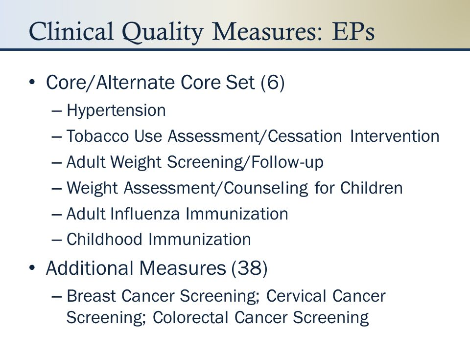 Clinical Quality Measures: EPs