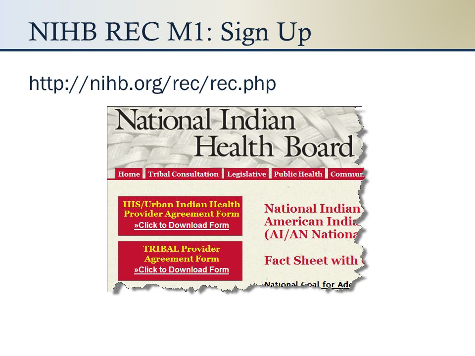 NIHB REC M1: Sign Up http://nihb.org/rec/rec.php