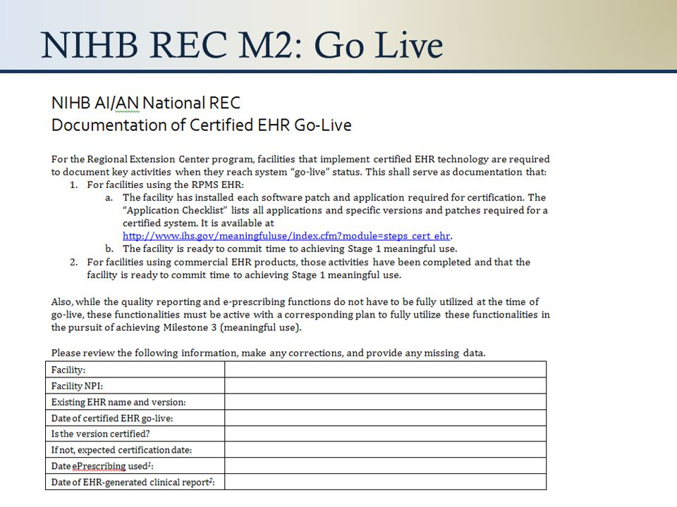 NIHB REC M2: Go Live We will send you a form – just complete it and return it.