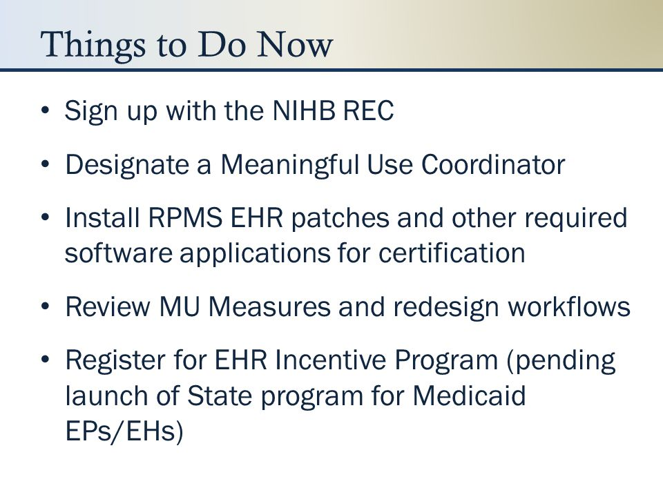 Things to Do Now Sign up with the NIHB REC