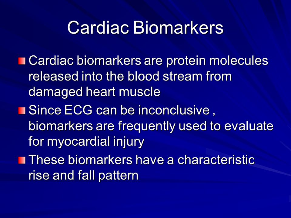 Cardiac Biomarkers Cardiac biomarkers are protein molecules released into the blood stream from damaged heart muscle.
