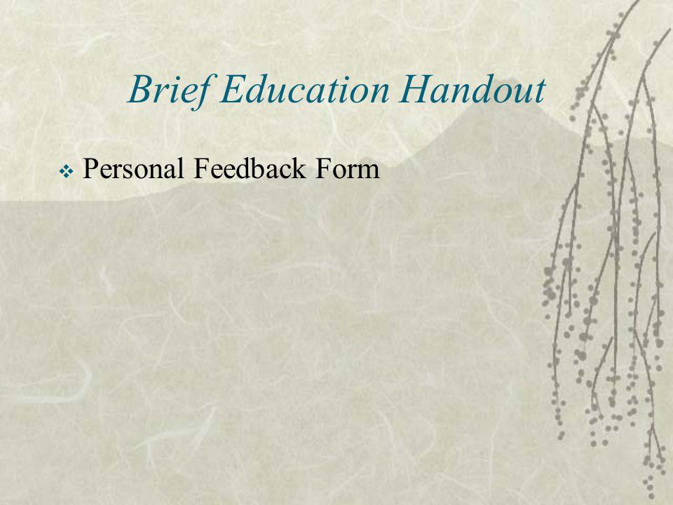 Brief Education Handout