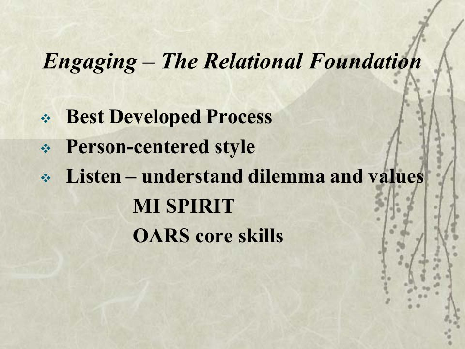 Engaging – The Relational Foundation