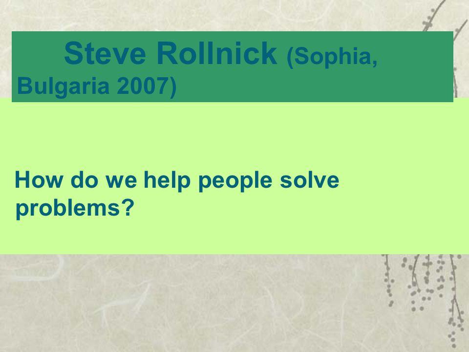Steve Rollnick (Sophia, Bulgaria 2007)