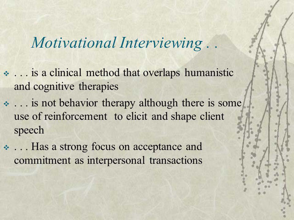 Motivational Interviewing . .