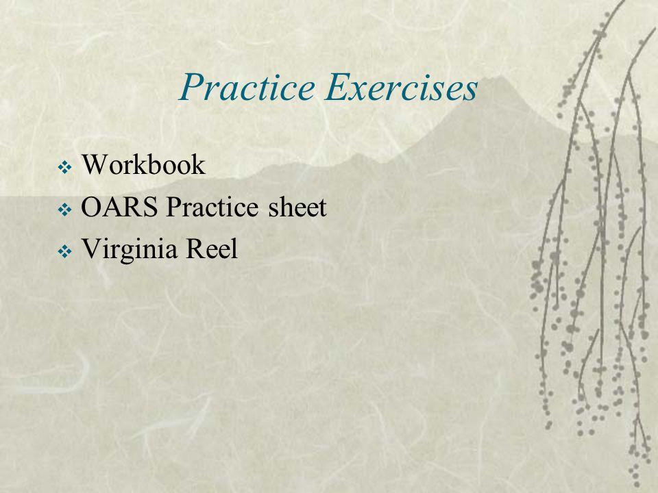 Practice Exercises Workbook OARS Practice sheet Virginia Reel