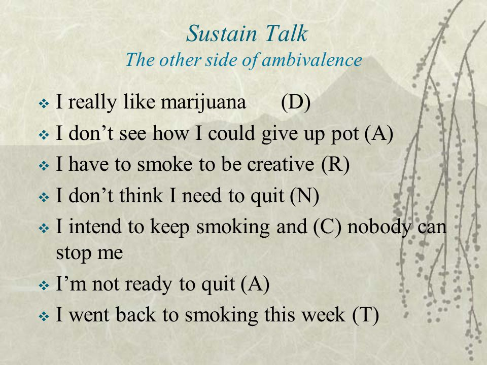 Sustain Talk The other side of ambivalence
